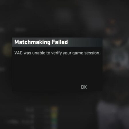 How to Fix: VAC Was Unable to Verify Your Game Session